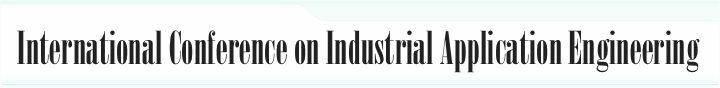 International Conference on Industrial Application Engineering